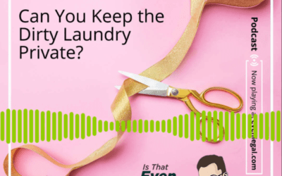 Designer Divorces: Can You Keep the Dirty Laundry Private?